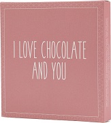 I Love Chocolate and You